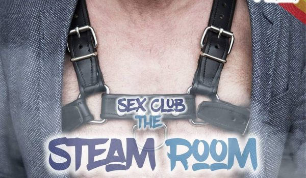 The Steam Room Episode 7: Sex clubs