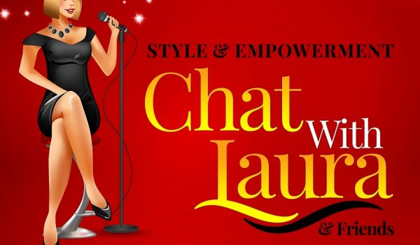 Style & Empowerment Chat with Laura & friends